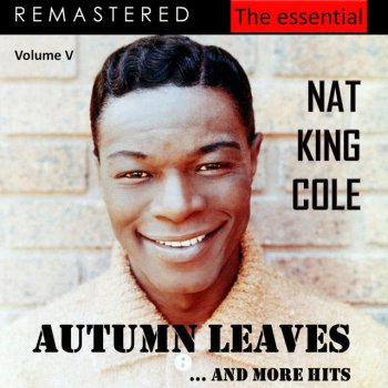 Testi The Essential Nat King Cole, Vol. 5 (Live - Remastered)