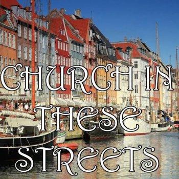 Testi Church In These Streets