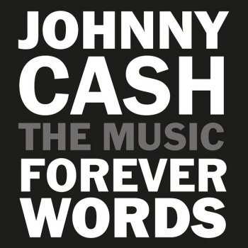 Testi I'll Still Love You (Johnny Cash: Forever Words)
