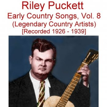 Testi Early Country Songs, Vol. 8 (Legendary Country Artists) [Recorded 1926-1939]