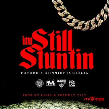 Testi I'm Still Stuntin (Radio Version)