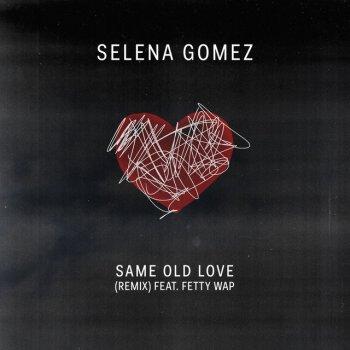 Testi Same Old Love Remix