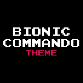 "Testi Bionic Commando Theme (NES Version) [From ""Bionic Commando""]"