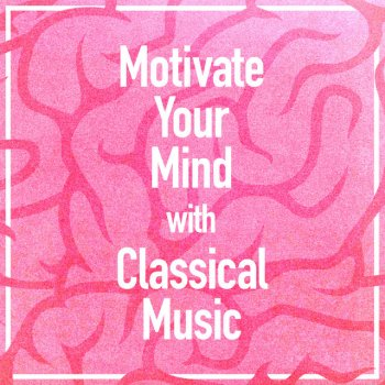 Testi Motivate Your Mind with Classical Music
