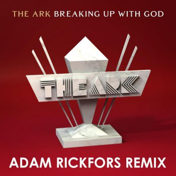 Testi Breaking up with God [Adam Rickfors Remix]