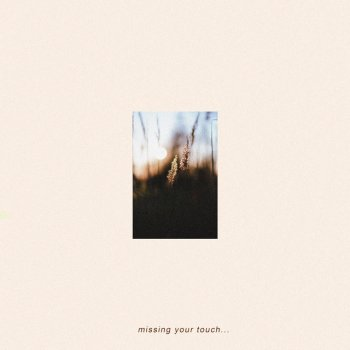 Testi Missing Your Touch - Single
