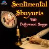 """Dekhiye Aap Ne Agar Baat Na Hamari Mani (From """"Dard - E - Dil - Vol - 1 - Shayari"""") lyrics – album cover"""