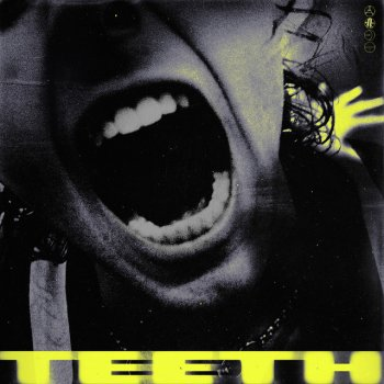 Teeth lyrics – album cover