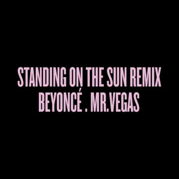 Testi Standing on the Sun Remix
