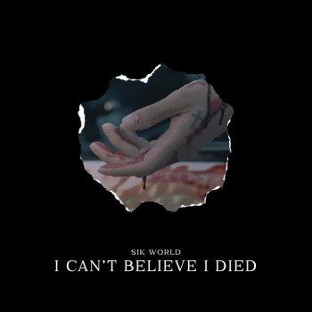Testi I Can't Believe I Died