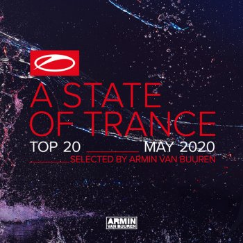 Testi A State Of Trance Top 20 - May 2020 (Selected by Armin van Buuren)