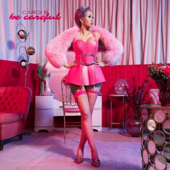 Be Careful                                                     by Cardi B – cover art