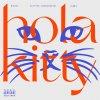 Hola Kitty (feat. Bizzey)