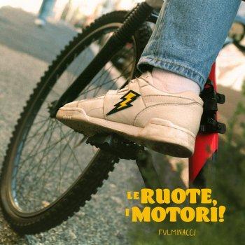 Testi Le ruote, i motori! - Single