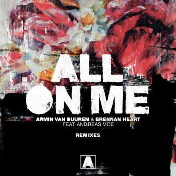 Testi All on Me (Remixes) [feat. Andreas Moe]