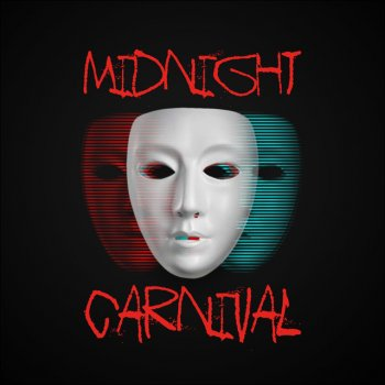 Testi Midnight Carnival - Single