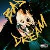 Bad Dream lyrics – album cover