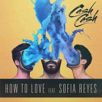 Testi How To Love (feat. Sofia Reyes)