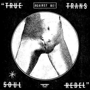 Testi True Trans Soul Rebel - Single