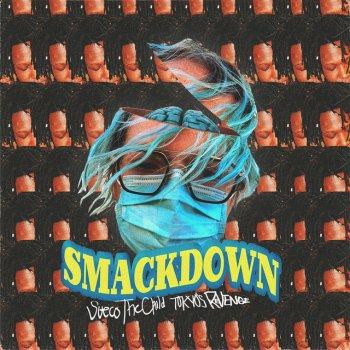 Testi Smackdown (feat. TOKYO'S REVENGE) - Single