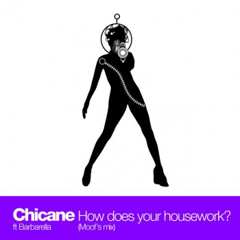 Testi How Does Your Housework? (feat. Barbarella) [Moof's Mix] - Single