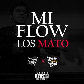 Testi Mi Flow Los Mato (feat. Rojas On The Beat) - Single