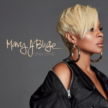 Only Love                                                     by Mary J. Blige – cover art