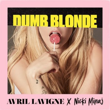 Testi Dumb Blonde feat. Nicki Minaj