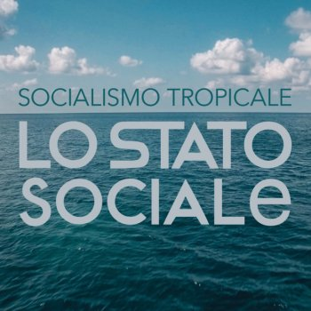 Testi Socialismo Tropicale - Single