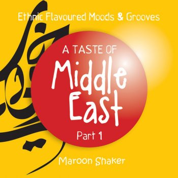Testi A Taste of Middle East, Pt.1 (Ethnic Flavoured Moods & Grooves)