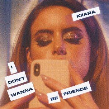 Testi I Don't Wanna Be Friends