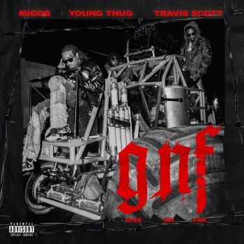 Give No Fxk (feat. Travis Scott & Young Thug) by Migos feat. Travis Scott & Young Thug - cover art