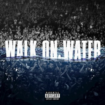 Testi Walk On Water (feat. Beyoncé)