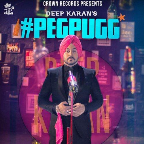 Deep Karan - #Peg Pugg Lyrics   Musixmatch