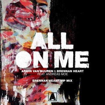 Testi All on Me (feat. Andreas Moe) [Brennan Heart Vip Mix] - Single