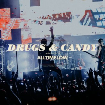 Testi Drugs & Candy (Live)