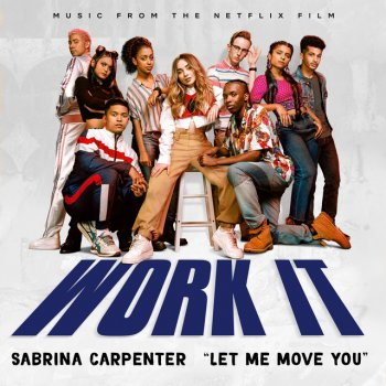"Testi Let Me Move You (From the Netflix film ""Work It"") - Single"