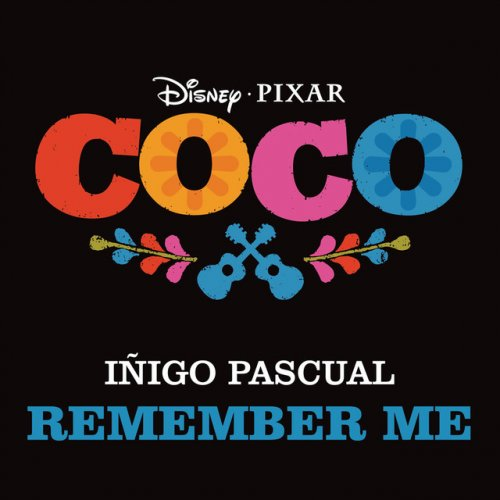 i igo pascual remember me from coco musixmatch. Black Bedroom Furniture Sets. Home Design Ideas