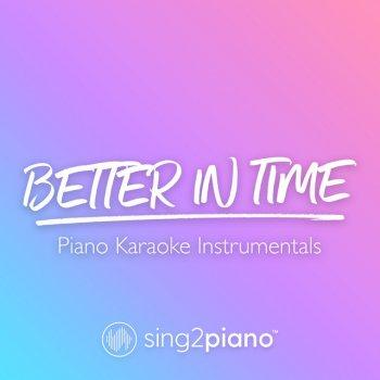 Testi Better In Time (Piano Karaoke Instrumentals)