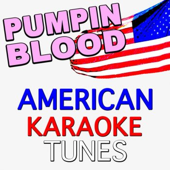 Testi Pumpin Blood (Originally Performed by NONONO) [Karaoke Version]