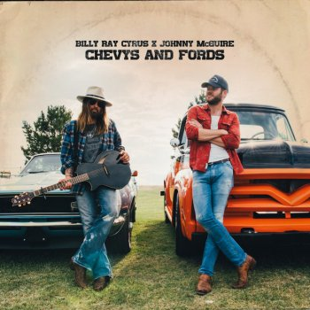 Chevys and Fords                                                     by Billy Ray Cyrus feat. Johnny McGuire – cover art