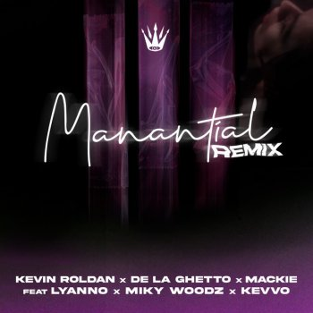 Testi Manantial (Remix) [feat. Lyanno, Miky Woodz & KEVVO] - Single