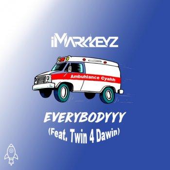 Testi Everybodyyy (Ambuhlance Cyahh) [feat. Twin 4 Dawin]