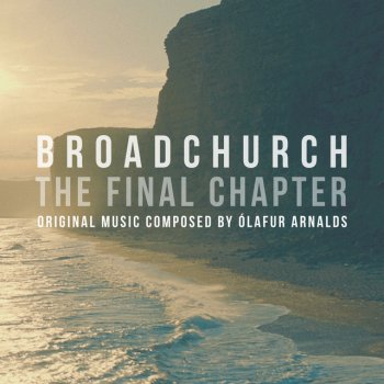 Testi Broadchurch - The Final Chapter (Music from the Original TV Series)