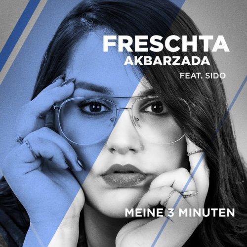 Freschta Akbarzada Meine 3 Minuten Feat Sido From The Voice