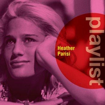 Testi Playlist: Heather Parisi