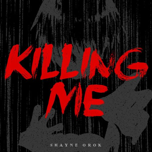 Shayne Orok - Killing Me Lyrics | Musixmatch
