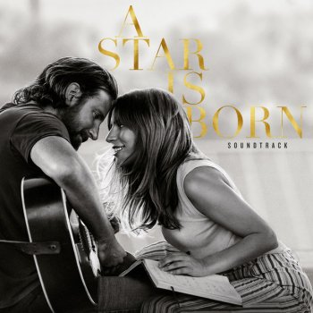 I'll Never Love Again - Film Version by Lady Gaga feat. Bradley Cooper - cover art