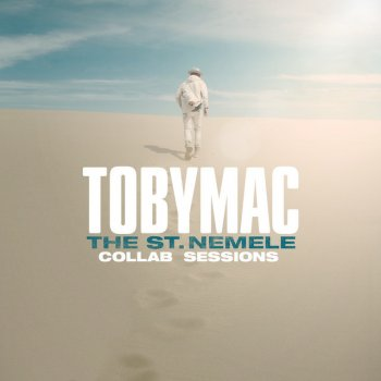 The St. Nemele Collab Sessions                                                     by tobyMac – cover art