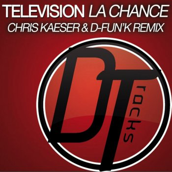 Testi La chance (Chris Kaeser & D-fun'K Remix)